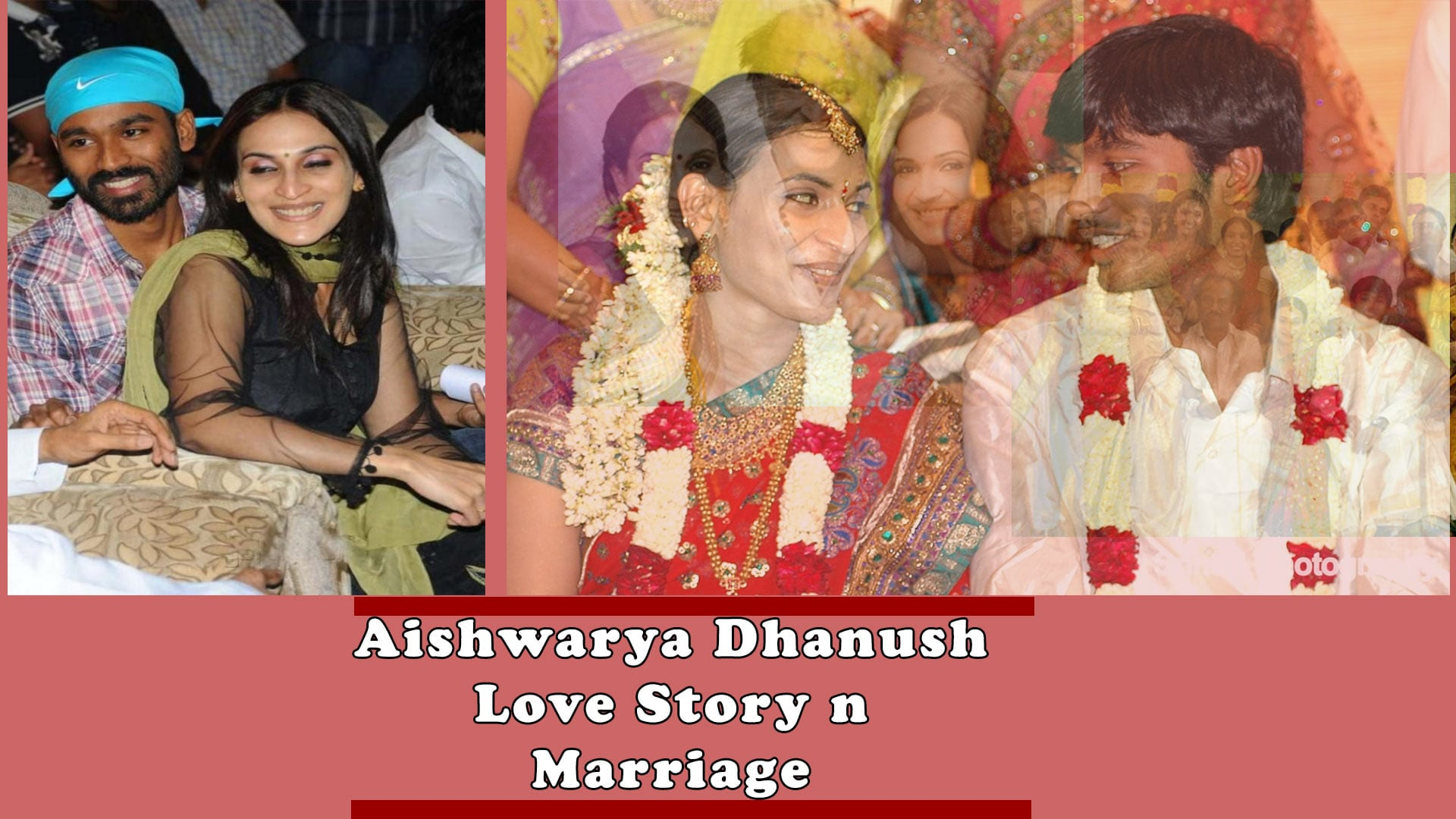 aishwarya dhanush marriage