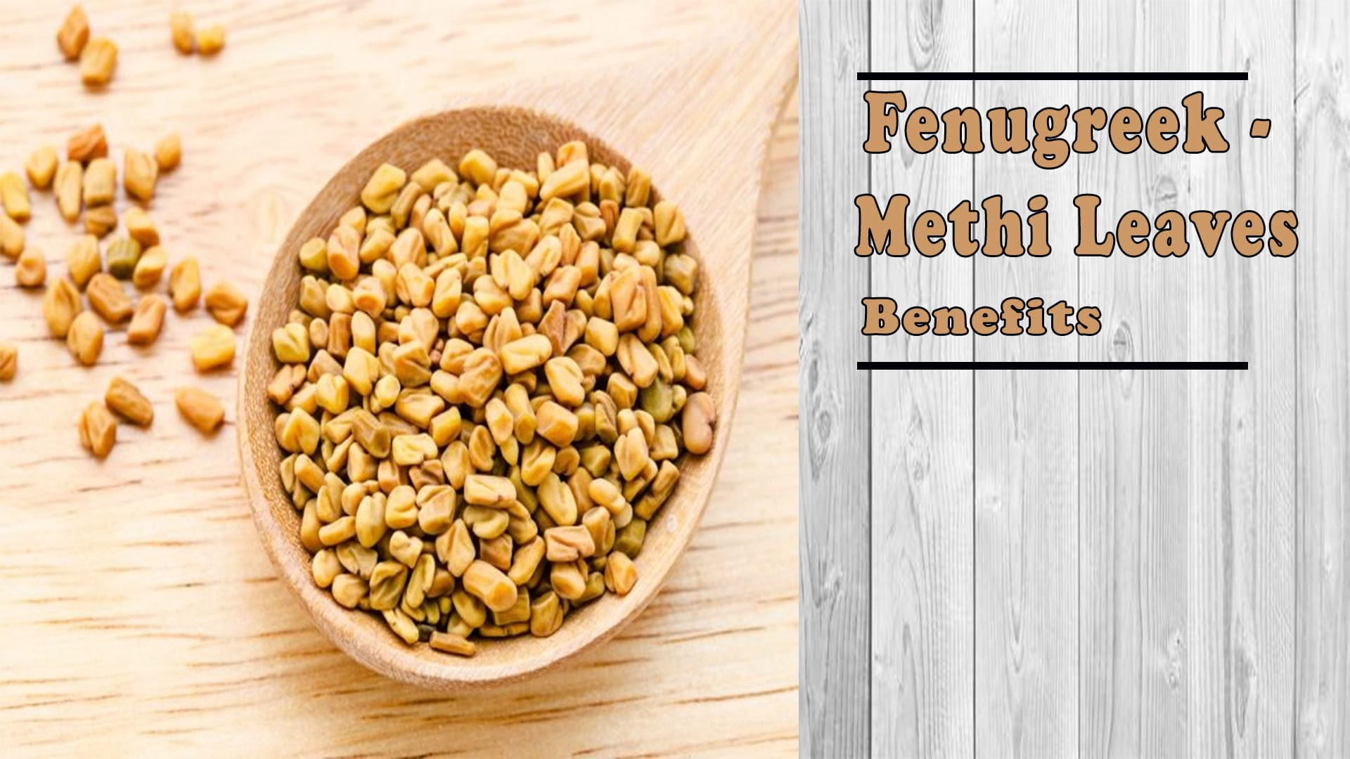 fenugreek and methi leaves benefits