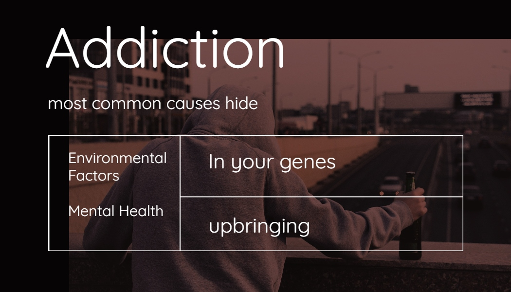 Addiction causes - list of addiction causes common reasons