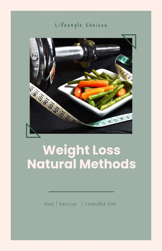 Weight loss natural methods - dumbbell and diet food