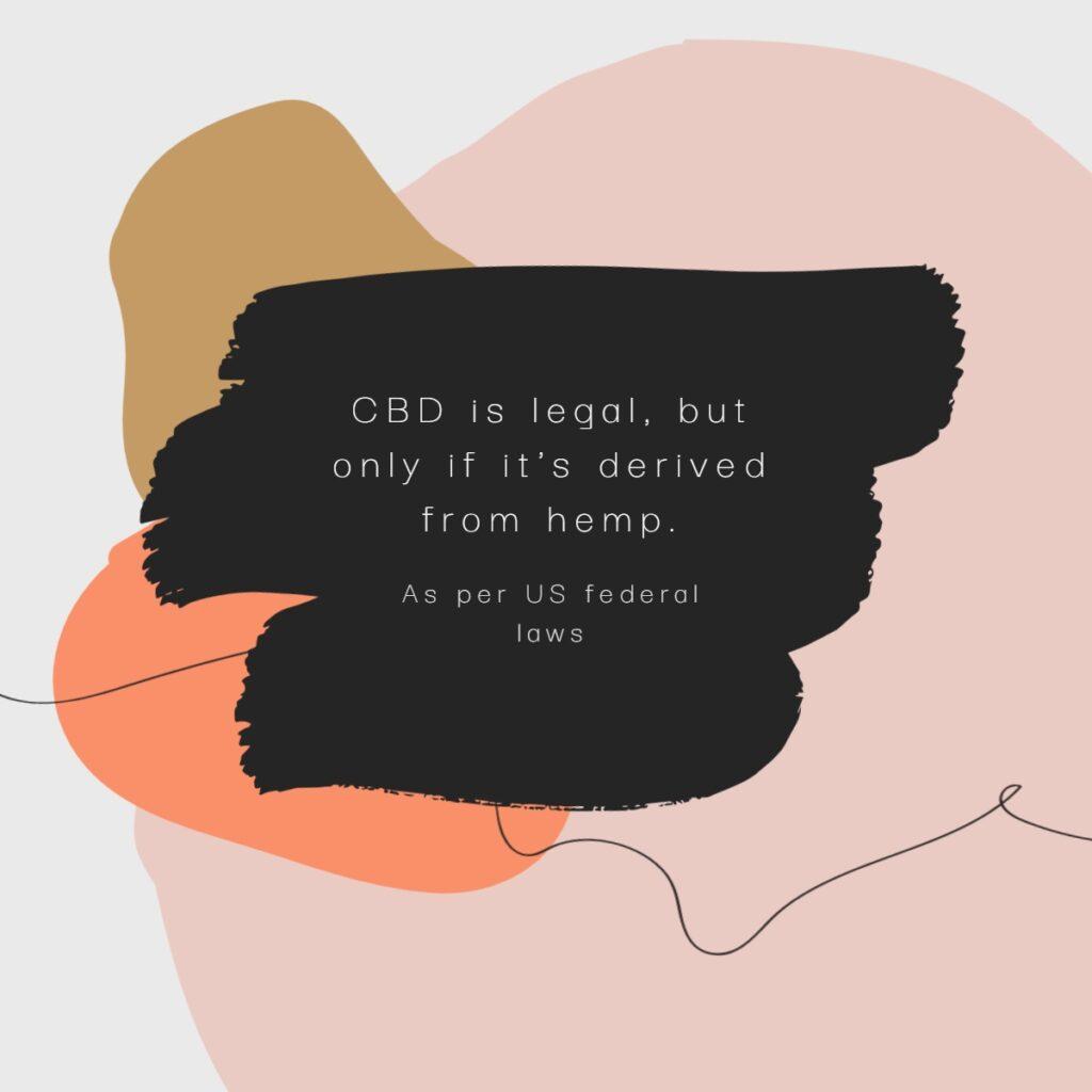 Legal CBD fact explained