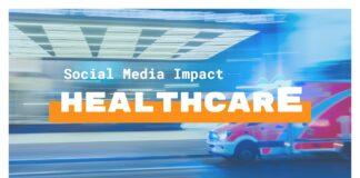 social media impact on healthcare