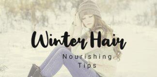 winter hair nourishing tips