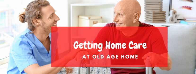 old age home care