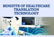 Benefits of Healthcare Translation Technology
