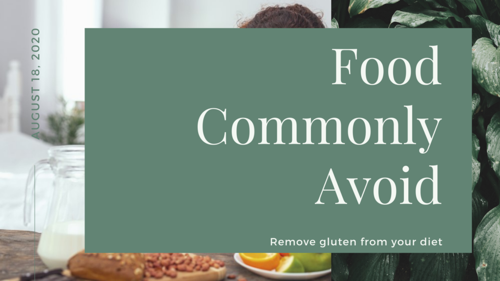 food commonly avoid  - remove gluten